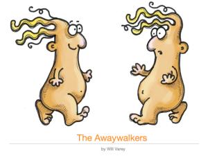 The.Awaywalkers